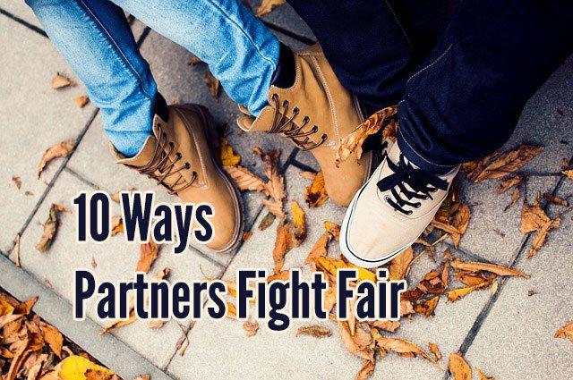 10 ways healthy couples fight fair