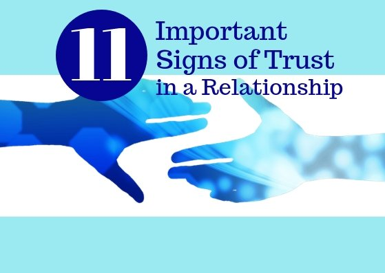 Read more about the article 11 Important Signs Of Trust In a Relationship