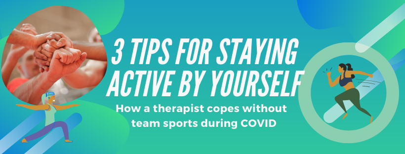 Read more about the article How to Exercise During Covid When You Don't Want to Work Out Alone